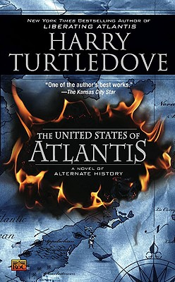 The United States of Atlantis By Turtledove, Harry